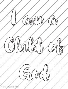 I am a child of god handout free printable sharing time