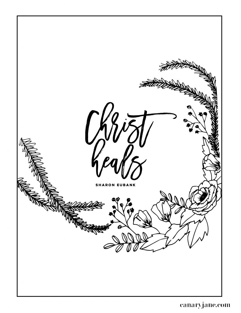 "Print off these free printables from the April 2019 General Conference. I've illustrated these prints and coloring pages for you to use with your family. We've loved using these in the past for FHE, sunday lessons, and church quiet activities. "" Christ heals sister Sharon eubank"""
