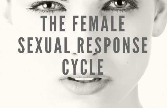 The Female Sexual Response Cycle (Part 2)